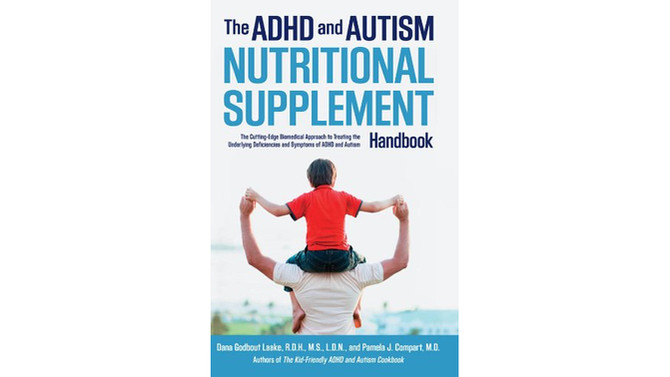 Book Review:  The ADHD and Autism Nutritional Supplement Handbook by Laake & Compart