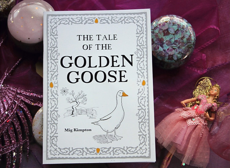 The Tale of The Golden Goose