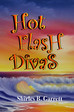 What Hot Flash Divas is All About