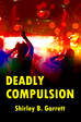 Who is Detective Ryan Roberts in DEADLY COMPULSION