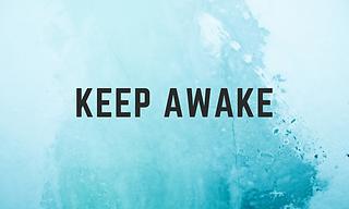 Keep Awake