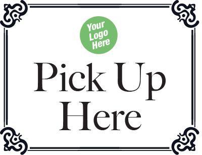 """Pick Up Here Sign - Custom - 8.5""""h  x 11""""w"""