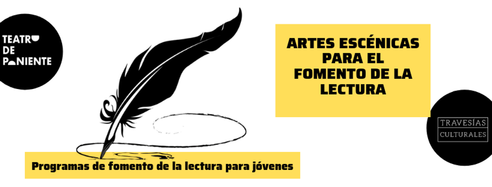 ARTES_ESCénicas_para_el_fomento_de_la_le