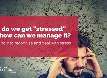 "Why do we get ""stressed"" and how can we manage it?"