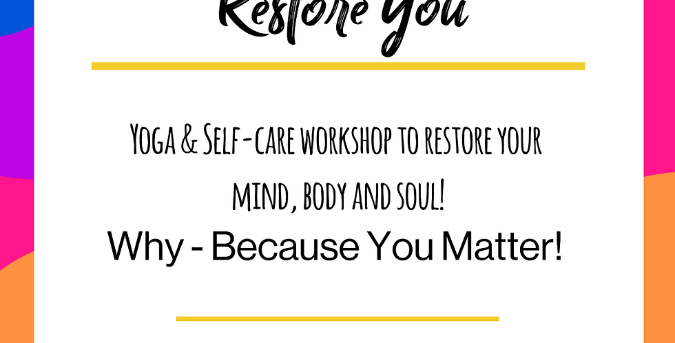 Restore You - Adults - August 15th