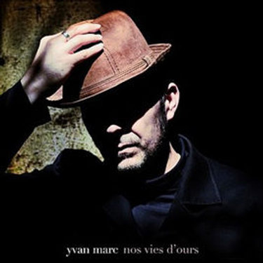 CD - Yvan Marc - Nos vies d'ours