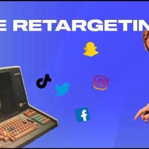 Qu'est-ce que le Retargeting ?