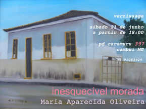 protest flyer; paintings by Maria Aparecida Oliveira, 'inesquecível morada' or unforgettable house, curated by Marcia Louzada, 2014