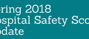 2018 SPRING HOSPITAL SAFETY SCORES