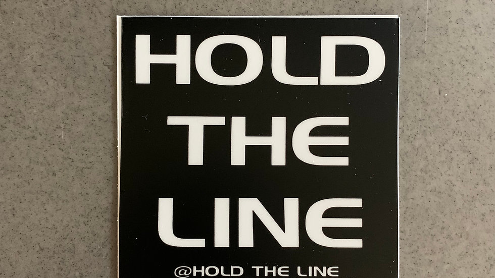 HOLD THE LINE STICKER