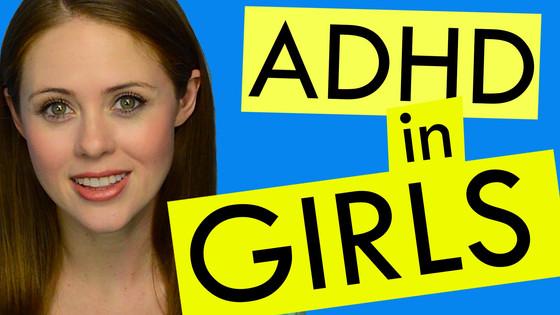 ADHD & GIRLS!