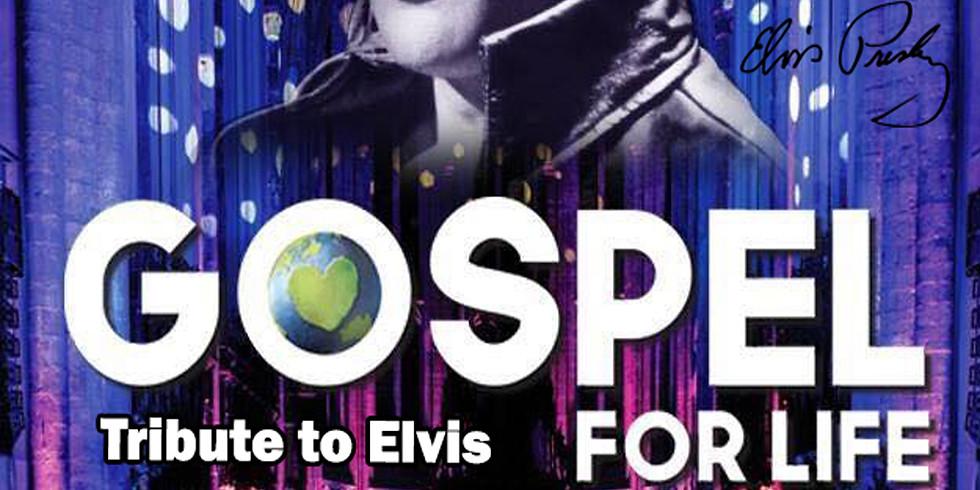 Gospel For Life Tribute to Elvis