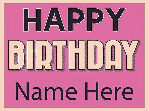 Happy Birthday Pink 18x24