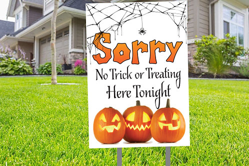No Trick or Treating Tonight Sign