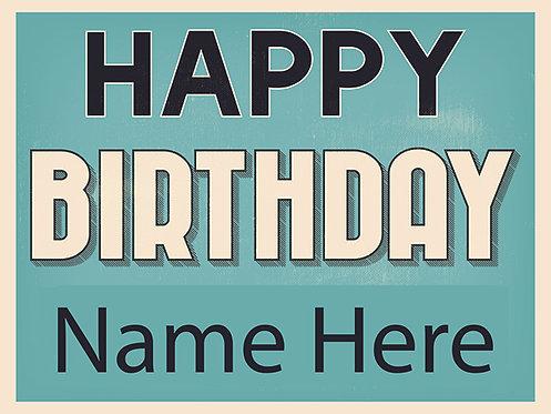 Happy Birthday Blue 18x24