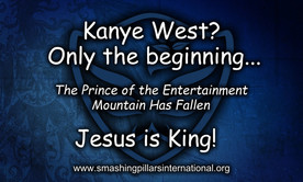 Kanye West? Only the beginning... The Prince of the Entertainment Mountain has Fallen