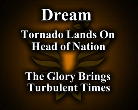 Dreamed a tornado landed on head of the nation...