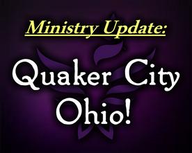 Ministry Update: Quaker City, Ohio!