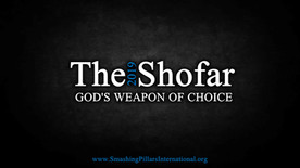 The Shofar, God's Weapon of Choice