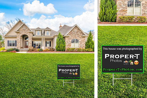 Proper-T-Photos Yard Sign