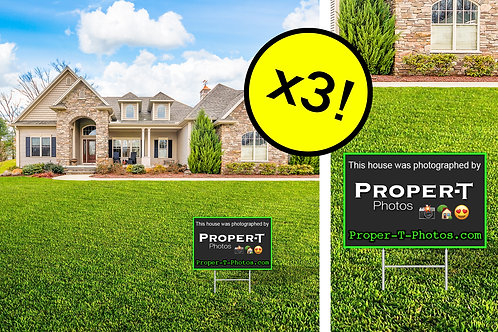 3 Proper-T-Photos Yard Signs