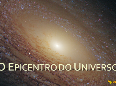 O EPICENTRO DO UNIVERSO