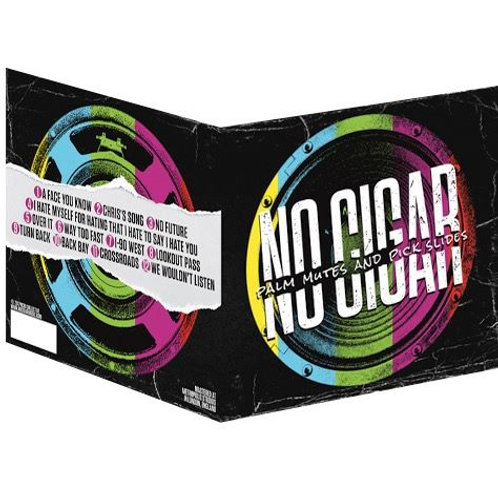 "No Cigar ""Palm Mutes & Pick Slides"" (CD)"