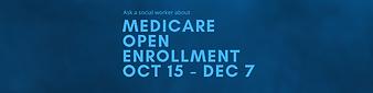 Medicare Open Enroll STRIP HEADER.png