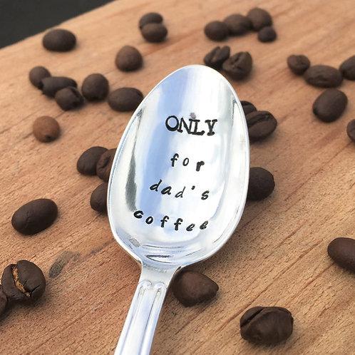 Petite Cuillère Métal Argenté - Only For Dad's Coffee