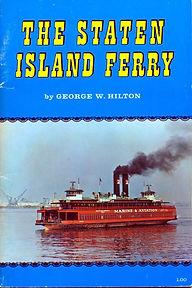 Staten Island Ferry, George W Hilton book, wheresteamlives.net