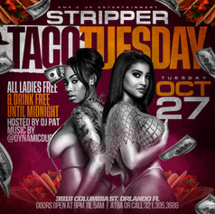 STRIPPER TACO TUESDAY 4.jpg