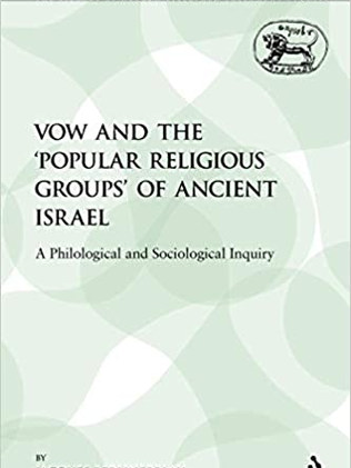 Vow and The 'Popular Religious Groups' of Ancient Israel (2009)
