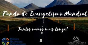 Você conhece o Fundo de Evangelismo Mundial (FEM) ?