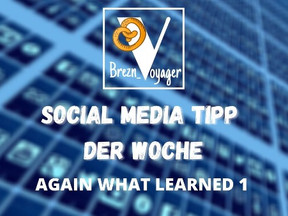 "Social Media Tipp ""Again what learned"""