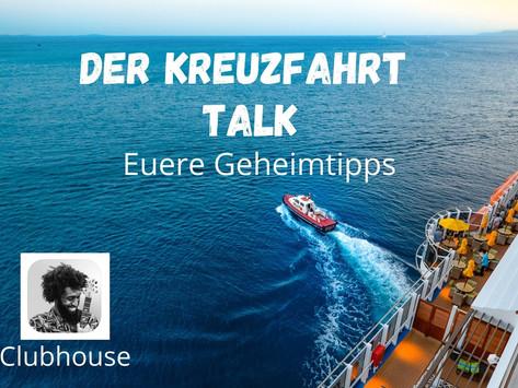 Clubhouse: Der Kreuzfahrt - Talk 24.01.2021