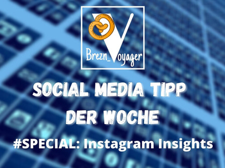 Social Media Tipp der Woche #Instagram Special