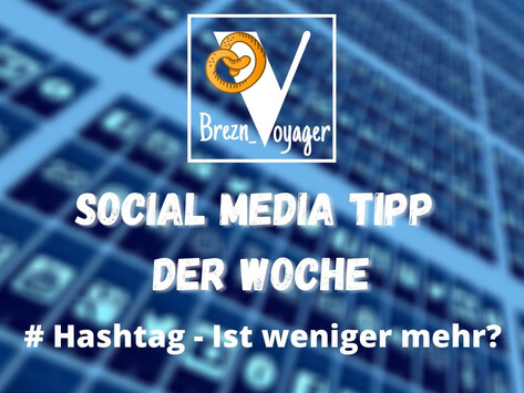 Social Media Tipp der Woche #Teil 4