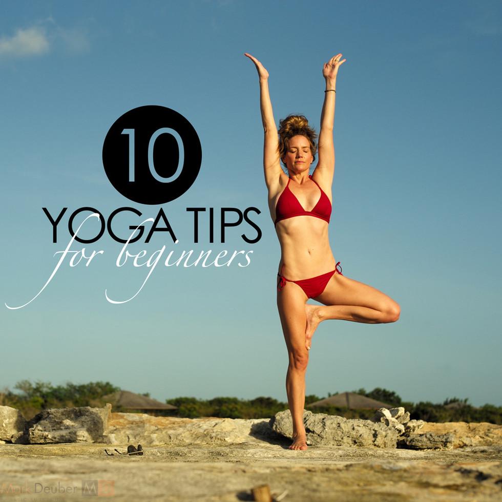 10 Tips for Beginner Yogis