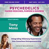 Tony Moss - Psychedelics, Sacred Medicin