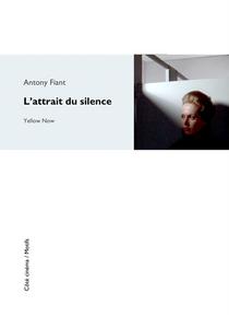 L'ATTRAIT DU SILENCE