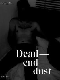 DEAD END DUST
