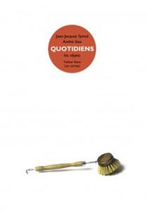 QUOTIDIENS / LES OBJETS