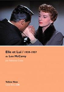 ELLE ET LUI / 1939- 1957 (Léo McCarey)