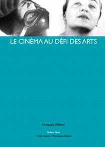LE CINÉMA AU DÉFI DES ARTS