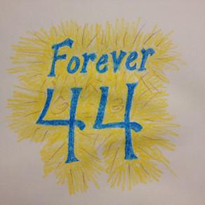 ~ Forever 44