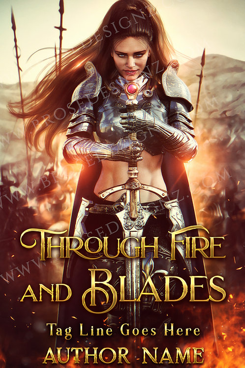 Through Fire and Blades
