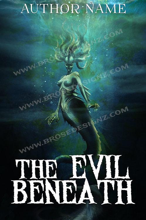 The Evil beneath