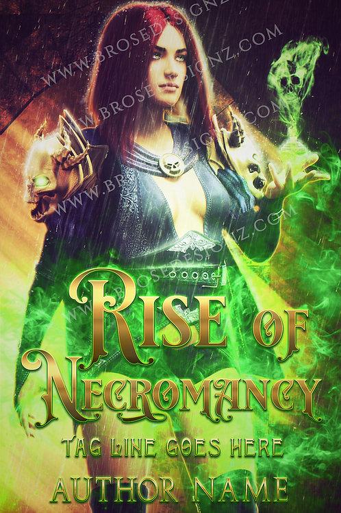 Rise of Necromancy