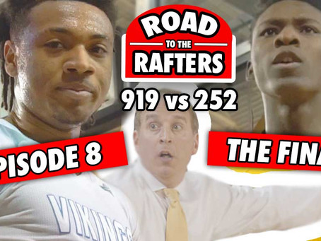 "YOUTUBE SERIES: ""ROAD TO THE RAFTERS"" ALL 8 EPISODES"