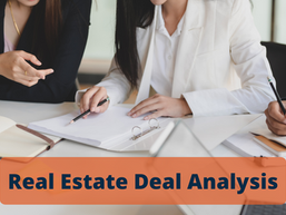 How to Analyze a Real Estate Deal? Step by Step Guide